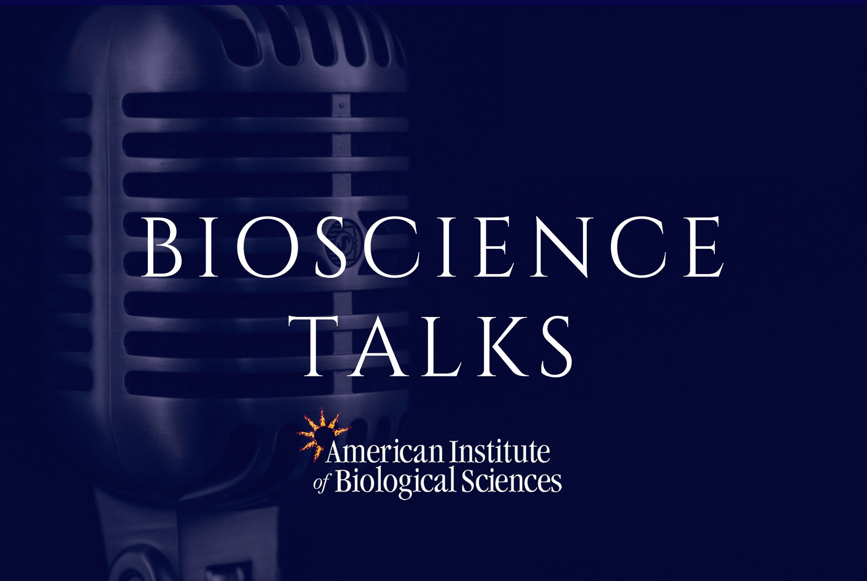 AIBS BioScience Talks